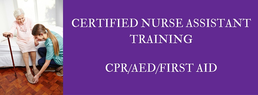 CERTIFIED NURSE ASSISTANT TRAINING
